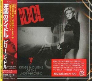 Billy Idol - Kings & Queens Of The Underground [Japanese Edition] (2014)