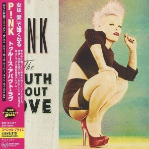 Pink - The Truth About Love [Japanese Edition] (2012)