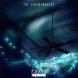 The Chainsmokers - Paris (Remixes) (2017)