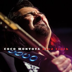 Coco Montoya - Hard Truth (2017)