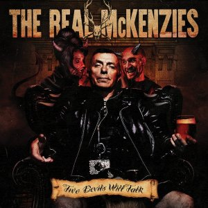 The Real McKenzies - Two Devils Will Talk (2017)