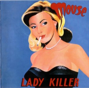 Mouse - Lady Killer (1973) Reissue (2005)