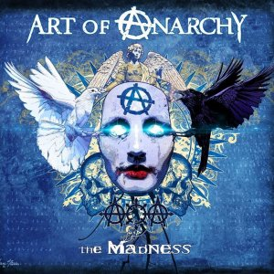 Art Of Anarchy - The Madness (Limited Edition) (2017)