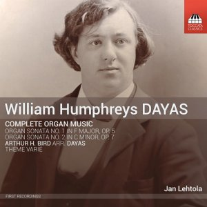 Jan Lehtola - William Humphreys Dayas: Complete Organ Music (2016)