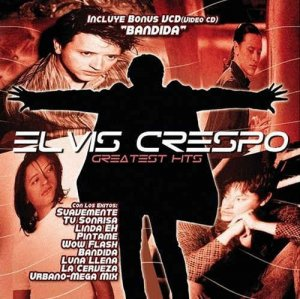 Elvis Crespo - Greatest Hits (2002)
