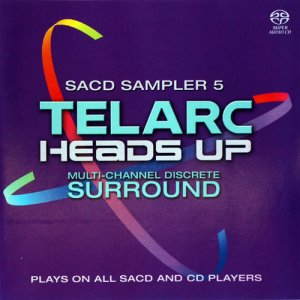VA - Telarc: Heads Up SACD Sampler 5 (2005) [SACD]