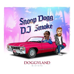 Snoop Dogg - Doggyland: Mixed By DJ Smoke (2017)