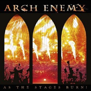 Arch Enemy - As The Stages Burn! (2017) [BDRip 1080p]
