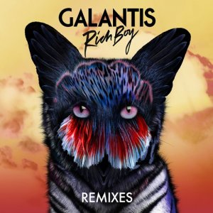 Galantis - Rich Boy (Remixes) (2017)