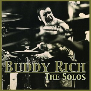 Buddy Rich - The Solos (2014)