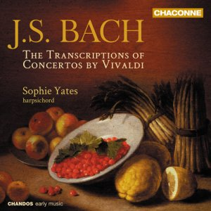 Sophie Yates - Bach: Transcriptions of Concertos by Vivaldi (2013)