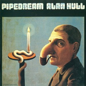 Alan Hull - Pipedream (1973) [2005]