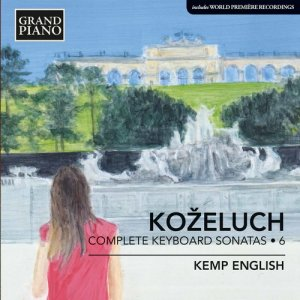 Kemp English - Kozeluch: Complete Keyboard Sonatas, Vol. 6 (2016)