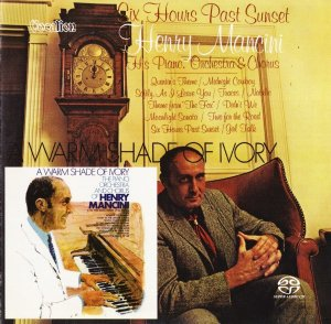 Henry Mancini - Six Hours Past Sunset and A Warm Shade of Ivory (1969) [2016 SACD]