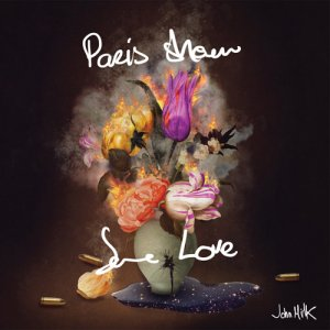 John Milk - Paris Show Some Love (2017)