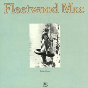 Fleetwood Mac - Future Games (1971) [2017] [HDtracks]
