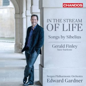 Gerald Finley, Bergen Philharmonic Orchestra & Edward Gardner - Sibelius: In the Stream of Life (2017)