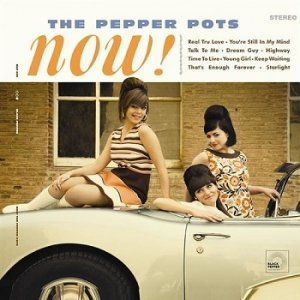 The Pepper Pots - Now! (2009)