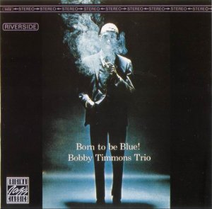 Bobby Timmons Trio - Born to Be Blue!(1963)