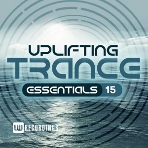VA - Uplifting Trance Essentials  Vol. 15 (2017)