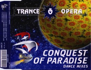 Trance Opera - Conquest Of Paradise (Dance Mixes) (1994)