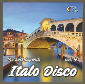 VA - Italo Disco - The Lost Legends Vol. 4 (2017)
