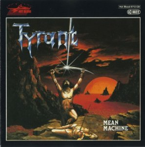 Tyrant - Mean Machine (1988)