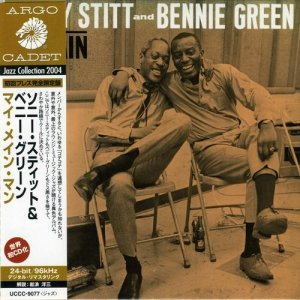 Sonny Stitt and Bennie Green - My Main Man (Japanese Edition) (2004)