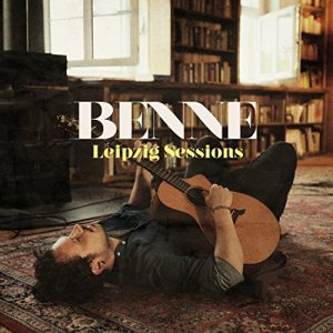 Benne - Leipzig Sessions (2017)