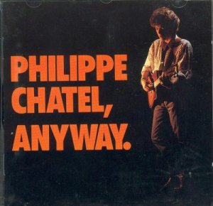 Philippe Chatel - Anyway (1994)