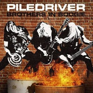 Piledriver - Brothers in Boogie (2015)