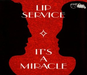 Lip Service - It's A Miracle (1994)