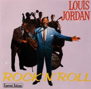 Louis Jordan - Rock 'n' Roll (1998)