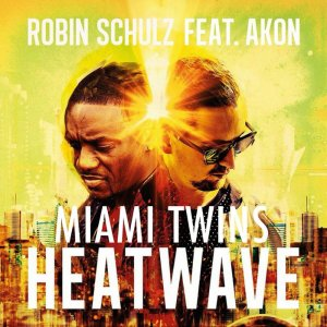 Robin Schulz - Heatwave (feat. Akon) (The Remixes) (2016)