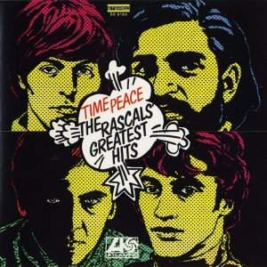 The Rascals - Time Peace: The Rascals' Greatest Hits (1969) [2014] [HDTracks]