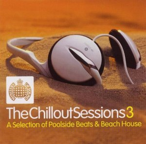 VA - Ministry Of Sound - The Chillout Sessions 3 [2CD] (2002)