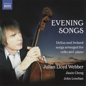 John Lenehan, Julian Lloyd Webber & Jiaxin Cheng - Delius & Ireland: Evening Songs (2012)