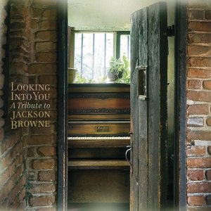VA - Looking into You: A Tribute to Jackson Browne (2014)