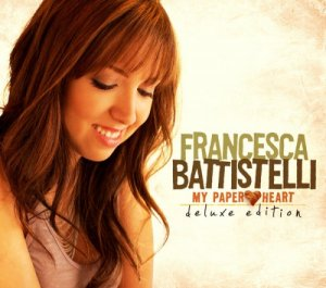 Francesca Battistelli - My Paper Heart (Deluxe Edition) (2010)