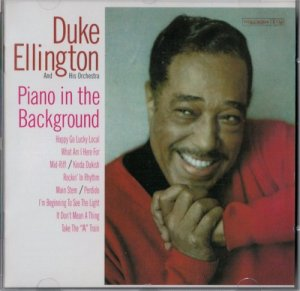 Duke Ellington - Piano In The Background (2004)
