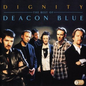 Deacon Blue - Dignity: The Best Of Deacon Blue [2CD] (2009)