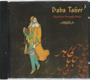 Ahura - Baba Taher - Mysticism Through Music (1995)
