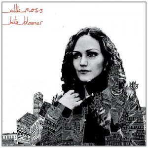 Allie Moss - Late Bloomer (2011)