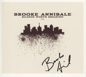 Brooke Annibale - Silence Worth Breaking (2011)
