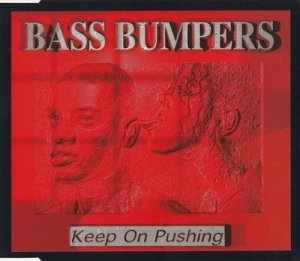 Bass Bumpers - Keep On Pushing (1995)