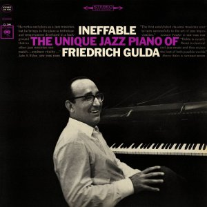 Friedrich Gulda - Ineffable: The Unique Jazz Piano Of Friedrich Gulda (1965) [2015] [HDTracks]