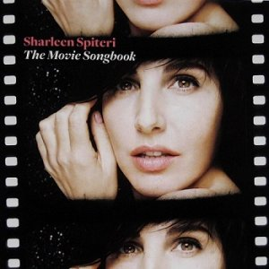 Sharleen Spiteri - The Movie Songbook (Deluxe Edition) (2010)
