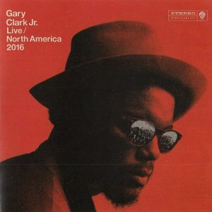 Gary Clark Jr. - Live North America 2016 (2017)