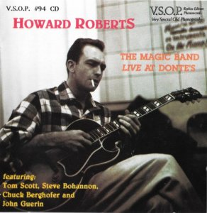 Howard Roberts - The Magic Band Live At Donte's (1995)