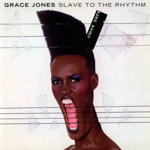 Grace Jones - Slave to the Rhythm (1985)